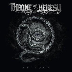 Antioch by Throne Of Heresy