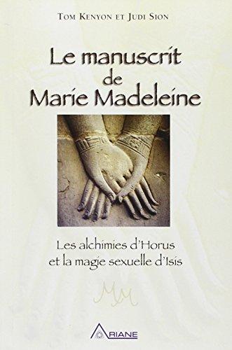 Le manuscrit de Marie Madeleine - Les al...