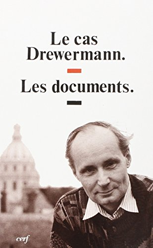 LE CAS DREWERMANN. Les documents