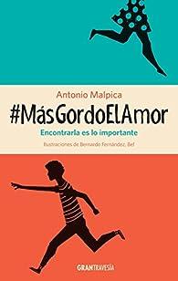 #Masgordoelamor par Antonio Malpica