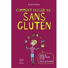 Comment passer au sans gluten
