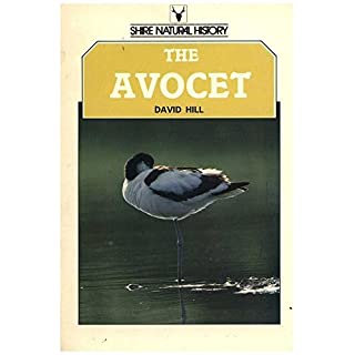 The Avocet (Shire natural history) by David Hill (1989-04-26)