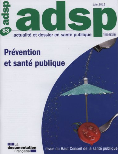 Actualit et dossier en sant publique, n83 : Prvention et sant publique