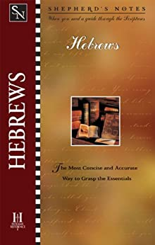 Shepherd's Notes: Hebrews (English Edition) di [Gould, Dana]