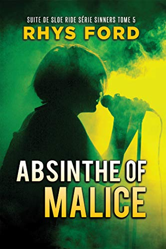 Absinthe of Malice (Sinners Series t. 5) (French Edition)
