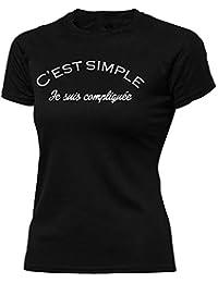 cc4205c063d9 Solenzo - T-Shirt Humour Femme - C est Simple Je suis compliquée
