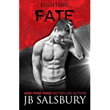 Fighting Fate (Fighting Series) (Volume 7) by JB Salsbury (2016-05-03)
