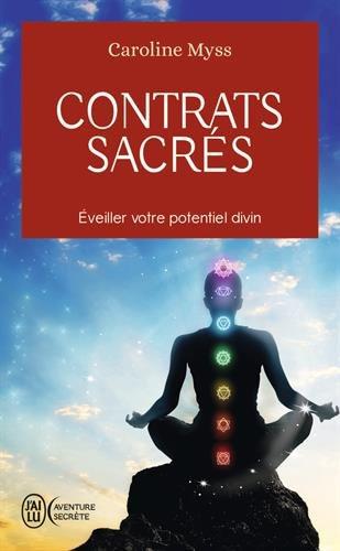 Contrats sacrés : Eveiller votre potentiel divin