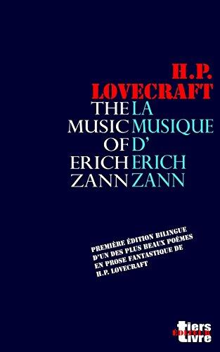 La musique d'Erich Zann: Première édition bilingue d'un des plus beaux textes fantastiques de Lovecraft. par Howard Phillips Lovecraft