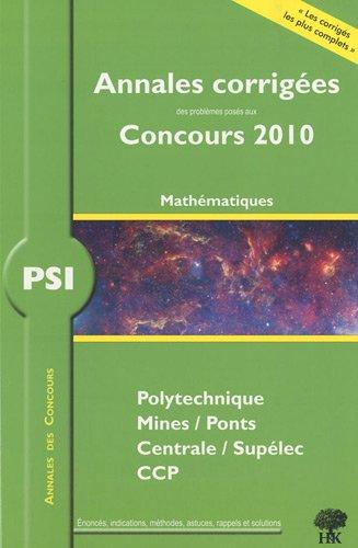 PSI Mathématiques 2010 par Guillaume Batog
