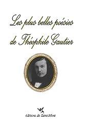Les plus belles poésies de Théophile Gautier