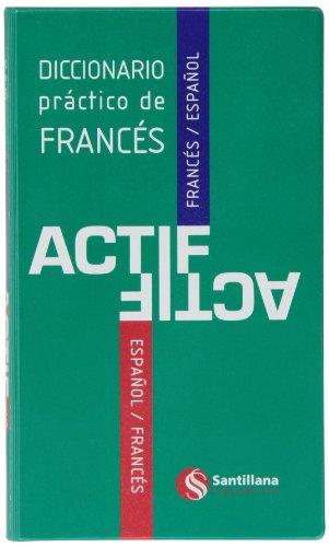 DICCIONARIO PRACTICO DE FRANCES ACTIF SANTILLANA FRANÇAIS - 9788492729845