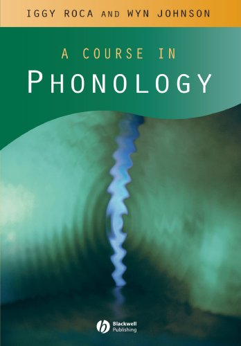 Course in Phonology por Iggy Roca