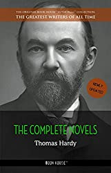 Thomas Hardy: The Complete Novels (The Greatest Writers of All Time Book 41)