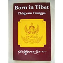 Born in Tibet (The Clear light series)