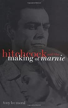 """Hitchcock and the Making of """"Marnie"""" (The Scarecrow Filmmakers Series) de [Moral, Tony Lee]"""