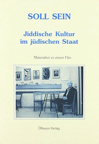Soll sein: Jiddische Kultur im Jüdischen Staat. Materialien zu einem Film