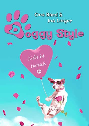 Doggy Style: Liebe ist tierisch -