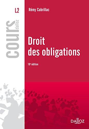Droit des obligations - 10e éd.: Cours