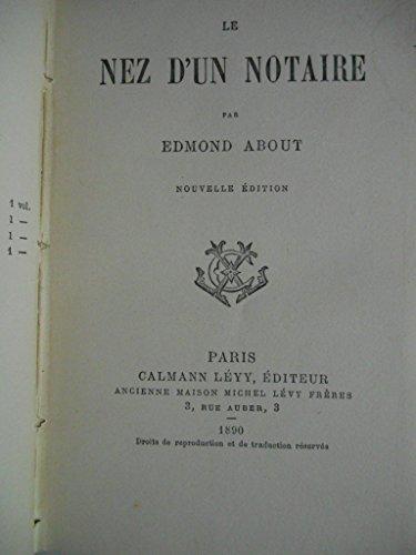 Le Nez dun notaire. [About (Edmond)]