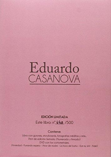 EDUARDO CASANOVA CORTOMETRAJES por EDUARDO CASANOVA