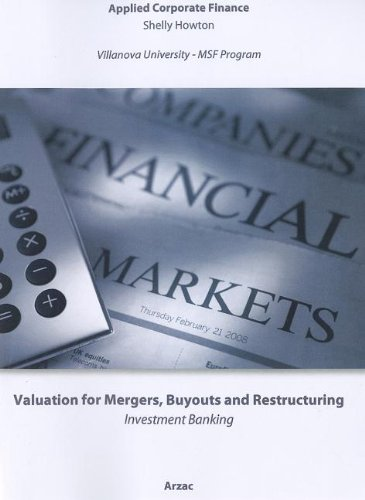 Valuation for Mergers, Buyouts and Restructuring: Applied Corporate Finance