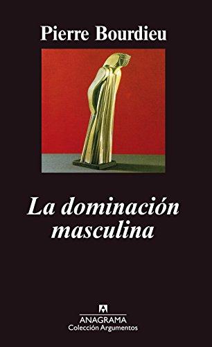 La dominación masculina (Argumentos)