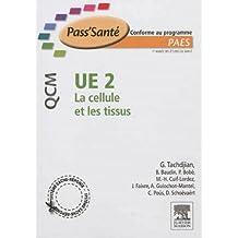 UE 2 - La cellule et les tissus - 300 QCM