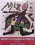 Joan Miro: 1976-1981 v. 6: Lithographs
