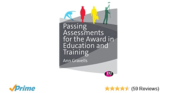 Passing assessments for the award in education and training amazon passing assessments for the award in education and training amazon gravells ann gravells books fandeluxe Choice Image