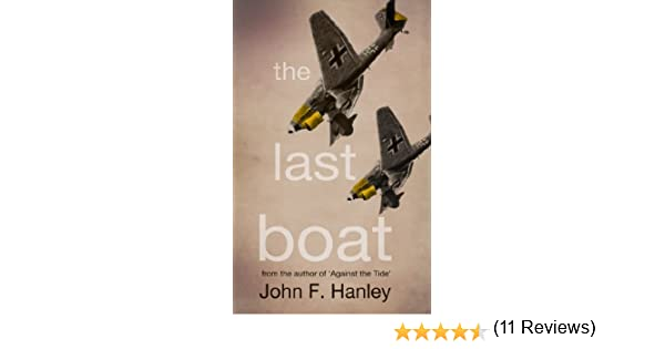 The last boat ebook john f hanley amazon kindle store fandeluxe Epub