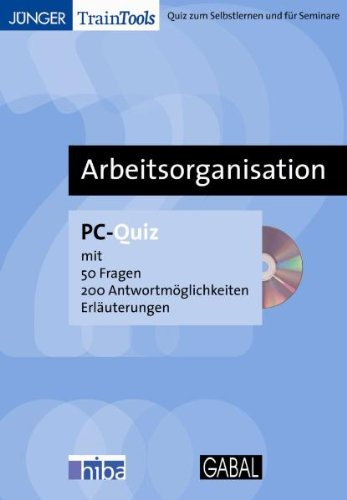Arbeitsorganisation: PC-Quiz mit 50 Fragen, 200 Antwortmöglichkeiten, Erläuterungen
