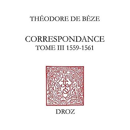 Correspondance: TomeIII, 1559-1561