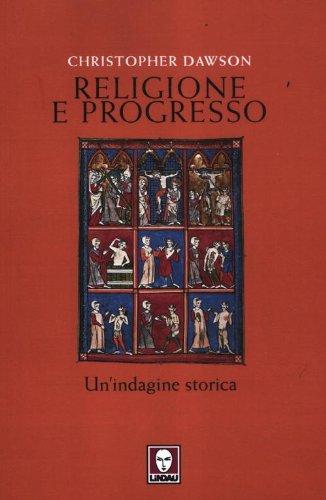 religione-e-progresso-unindagine-storica