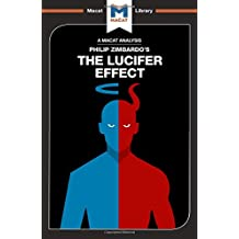 The Lucifer Effect (The Macat Library)