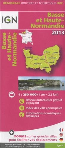 R02 BASSE ET HAUTE-NORMANDIE 2013 1/250.000 par COLLECTIF