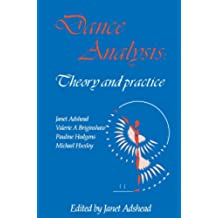 Dance Analysis, Theory and Practice (English Edition)