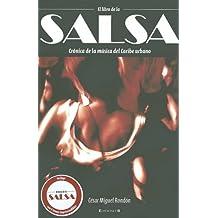 El Libro de la Salsa: Cronica de la Musica del Caribe Urbano [With CD]