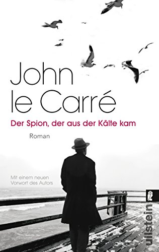 Preisvergleich Produktbild Der Spion, der aus der Kälte kam: Roman (Ein George-Smiley-Roman, Band 3)