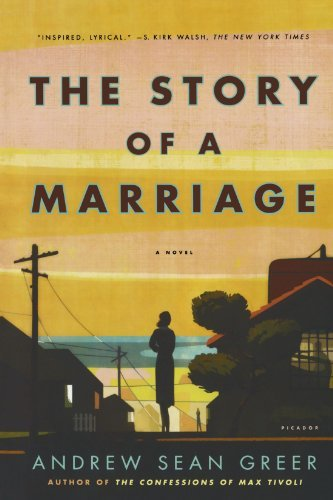 Portada del libro The Story of a Marriage: A Novel by Andrew Sean Greer (2009-03-31)