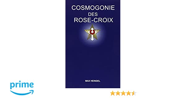 Cosmogonie Des Rose Croix Max Heindel Ebook Download