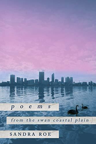Poems from the Swan Coastal Plain (English Edition)