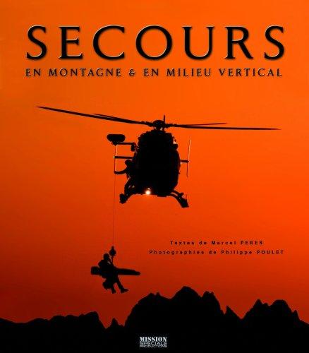 Secours en montagne et en milieu vertical par Philippe Poulet