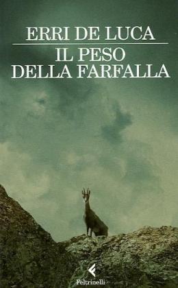 Erri de Luca: »Il peso della farfalla« auf Bücher Rezensionen