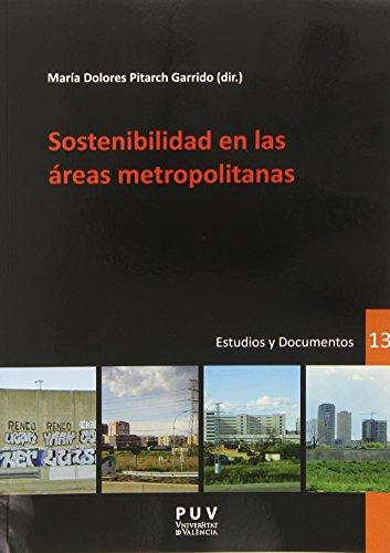 Descargar Libro Sostenibilidad en las áreas metropolitanas (Desarrollo Territorial.) de Mª Dolores Pitarch Garrido (Dir.)