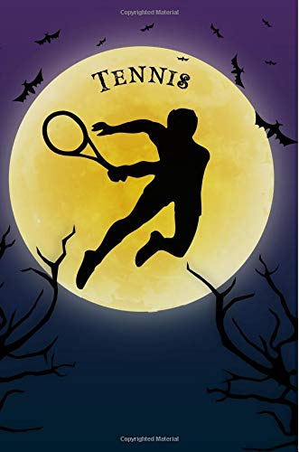 Tennis Notebook Training Log: Cool Spooky Halloween Theme Blank Lined Student Exercise Composition Book/Diary/Journal For Tennis Players, Coaches, Trainers, 6x9, 130 Pages (Halloween Edition) por Clementine Arches Books