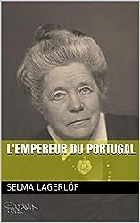 L'empereur du Portugal (French Edition)
