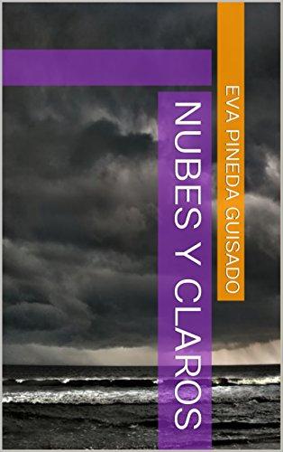 Nubes y Claros por Eva Pineda Guisado