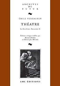 Emile Verhaeren : Théâtre 1 par Christophe Meurée