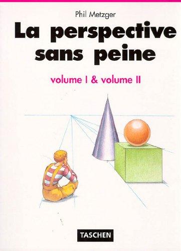 La perspective sans peine, volumes 1 et 2